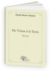 de vénus à la terre - serge reiver nazare - collection tremplin